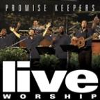 Promise Keepers Live Worship - 2002