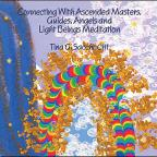 Connecting With Ascended Masters Guides Angels & L