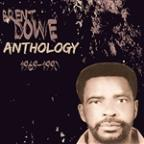 Anthology Brent Dowe