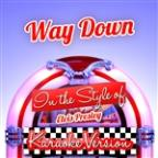 Way Down (In The Style Of Elvis Presley) [karaoke Version] - Single