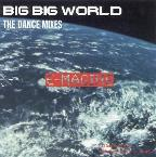 Big Big World: The Dance Mixes