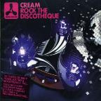 Cream: Rock The Discotech