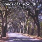 Songs of the South II
