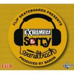 Flip Skateboards Presents: Extremely Sorry Soundtrack