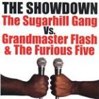 Showdown: The Sugarhill Gang vs. Grandmaster Flash & The Furious Five