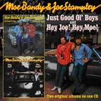 Just Good Ol Boys / Hey Joe Hey Moe