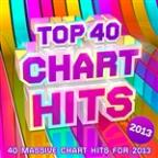 Top 40 Chart Hits 2013 - 30 Massive Chart Hits For 2013 !