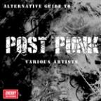 Alternative Guide To Post Punk