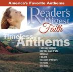 Reader's Digest Faith Series: Timeless Anthems