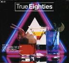 True Eighties