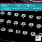 Prokofiev: Complete Transcriptions for Piano