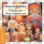 Songs Of The World / Vesna Moscow Children's Choir