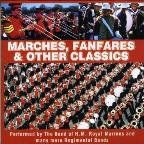 Marches Fanfares & Other Classics