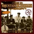 Sound Traditions: The Best of Mountain Bluegrass, Vol. 1