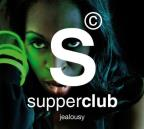 Supperclub: Jealousy