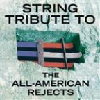 All-American Rejects String Tribute