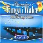 Polish Folk Tangos And Waltzes Vol. 6 (Biesiadne Tanga I Walce 6)