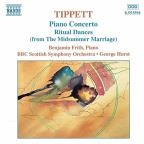 Sir Michael Tippett: Piano Concerto; Ritual Dances from The Midsummer Marriage