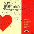 Slim Harpo Sings Raining In My Heart