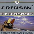 Cruisin: Ride Like The Wind
