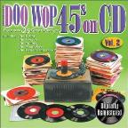 Doo Wop 45s on CD, Vol. 2