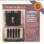 E Power Biggs: The Glory of Venice - Gabrieli in San Marco