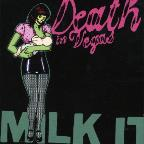 Milk It: The Best of Death in Vegas