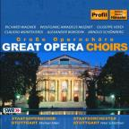Great Opera Choirs