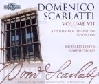 Domenico Scarlatti: The Complete Sonatas, Vol. 7 - Appendices and Diversities, 57 Sonatas