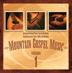 Mountain Gospel Music, Vol. 1