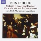 Buxtehude: Suites in C major and D minor; Wie schon der Morgenstern