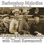 Barbershop Melodies, Vol. 2