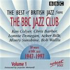 Best of British Jazz From the BBC Jazz Club, Vol. 1
