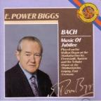 E Power Biggs - Bach: Music of Jubilee