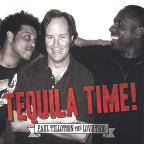Paul Tillotson The Love Trio Tequila Time