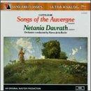 Canteloube: Songs of the Auvergne complete / Netania Davrath