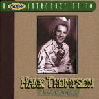 Proper Introduction To Hank Thompson: The Wild Side Of Life