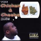 Chicken and Cheeba Album