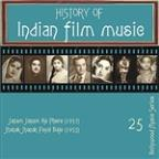 History Of Indian Film Music: Janam Janam Ke Phere (1957), Jhanak Jhanak Payal Baje (1955), Vol.  25