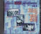 Classic Live Performances, Vol. 2