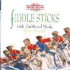 Fiddle Sticks:Irish Traditional Music