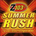 Z103.5 Summer Rush: The Experience