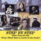 Step by Step: Music from the Wharf Rats to Lords of the Docks