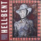 Insurgent Country, Vol. 2: Hell - Bent