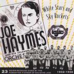 Joe Haymes and His Orchestra, 1932-1936