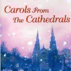 Carols From The Cathedrals