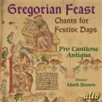 Gregorian Feast: Chants for Festive Days