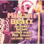 Mutant Beatz: Abstrakt Hip-Hop, Future Funk, & Science Fiction Soul