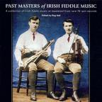 Past Masters of the Irish Fiddle Music