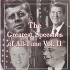 Greatest Speeches Of All - Time Vol. 2